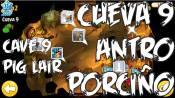 Cueva 9 Angry Birds Epic Antro Porcino Español - Cave 9 Pig Lair - Gameplay